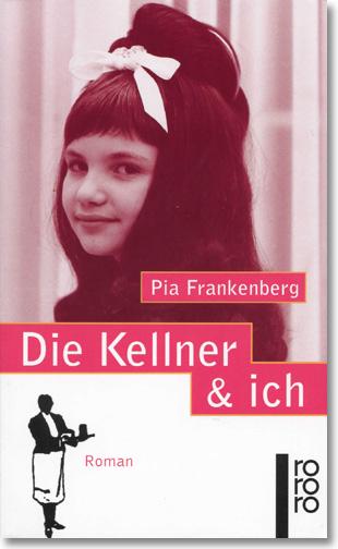 Die Kellner und ich - Originalausgabe